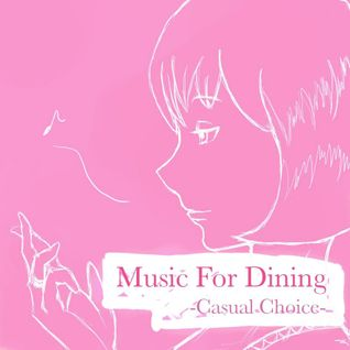 Music For Dining (Casual Choice)