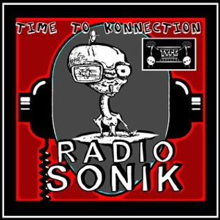 Time ToKonnection 008 - Radio Sonik - Novembre 2013 - Ultima puntata (speriamo di no!)