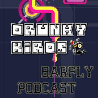 Drunky Birds - Barfly Podcast #DrunkyMan