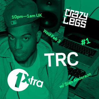 03/02/16 BBC 1Xtra Guest Mix W/ Sian Anderson + Crazy Legs