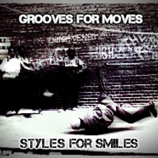 Grooves for moves - styles for smiles