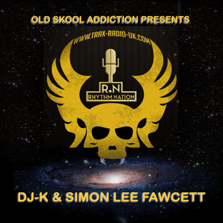 O.S.A. Presents Rhythm Nation 27.2.16 with DJ-K & Special guest Simon Lee Fawcett