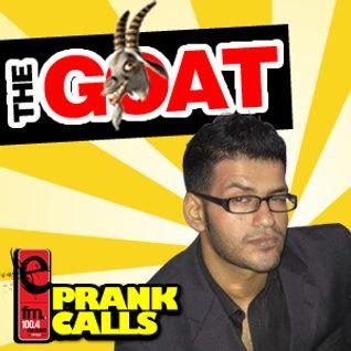 The Goat - E FM Prank Call