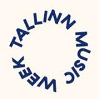 Nick Luscombe: Flomotion Radio Tallinn Music Week Special 27/03/16