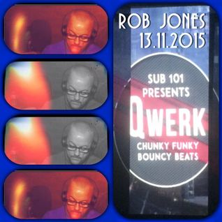 Rob Jones Qwerk 1st Birthday Mix 13.11.2015