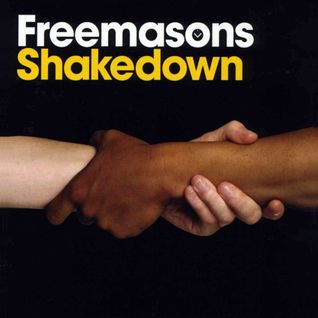 The Freemasons - Shakedown Megamix 2