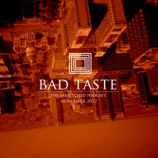 BadTaste:The FarFetched Podcast: November 2012