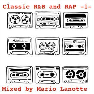 R'N'B and RAP CLASSIC - VOL 1 - MIXED