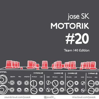 jose SK - Motorik 20 #Team140