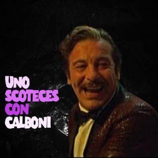 Uno scoteces con Calboni (una serata all' Ippopotamo Blu)