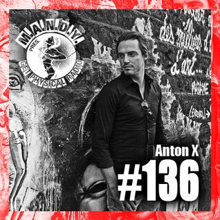 M.A.N.D.Y. Presents Get Physical Radio #136 mixed by Anton X