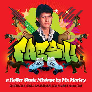 FRESH! A Roller Skate Mixtape Vol. 1