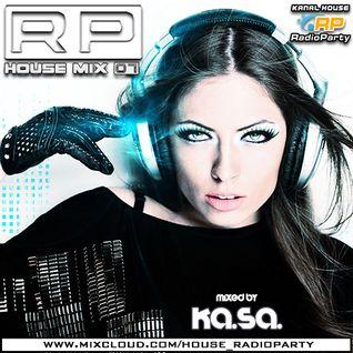 Ka.Sa. - RP House Mix 07