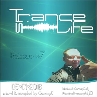 Trance is Life Reissue #7 (05.01.2016)