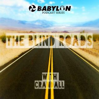 BabylonFM.com The Blinds Roads with Crandall 031