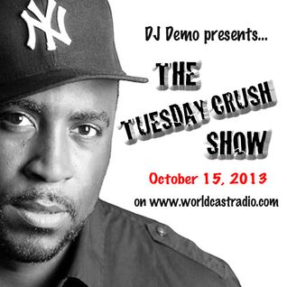 TuesdayCrushShow-WCR-Oct1513-Djdemo