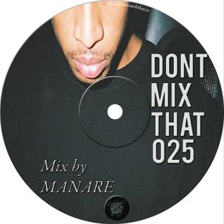 D.M.T Vol 25 Mixed by MANARE
