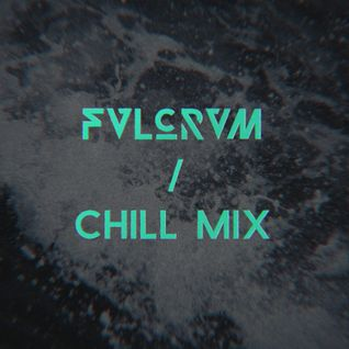 FVLCRVM-Chill_Mix_Jan2014