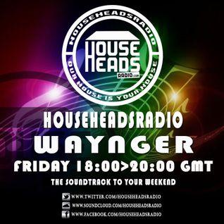 19.08.2016 Waynger - HouseHeadsRadio