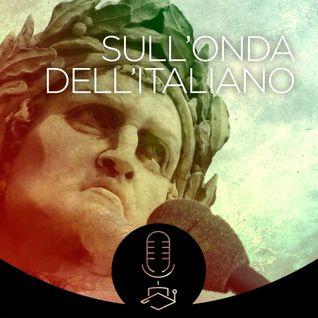 Sullondadellitaliano #021 - Metodi innovativi per la didattica dell'italiano L2