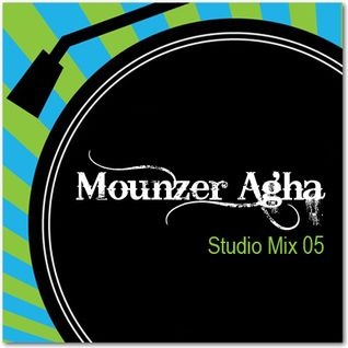 Mounzer Agha - Studio Mix 05