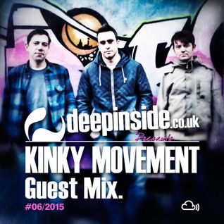 DEEPINSIDE presents KINKY MOVEMENT (Exclusive Guest Mix)