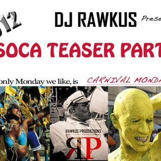 2012 Carnival Teaser part 1