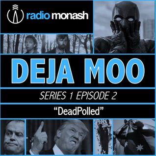 Deja Moo Show #2 (DeadPolled)