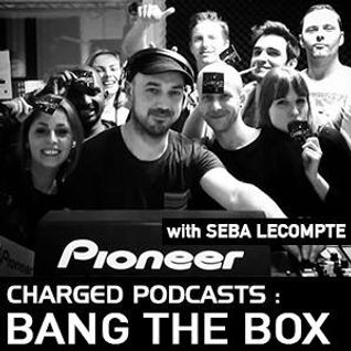 Charged invites Seba Lecompte (Bang The Box) 26-03-2016