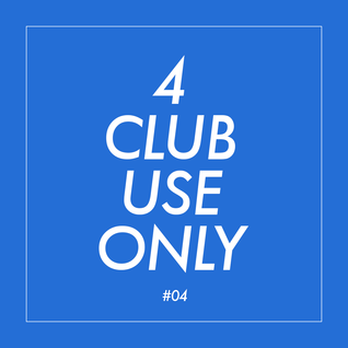 4 club use only #04 | Mix series