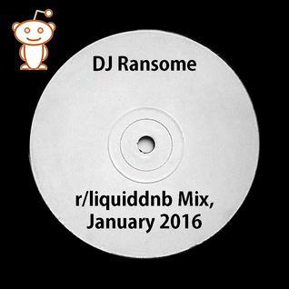 DJ Ransome - /r/liquiddnb Official Mix, January 2016