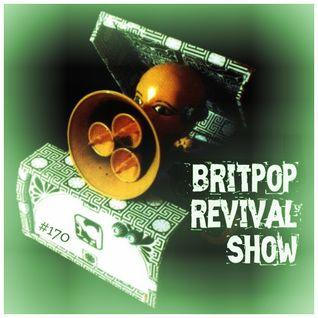 Britpop Revival Show #170 14th September 2016