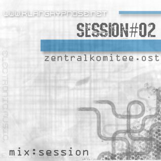 Zentralkomitee.ost - Mix # Session 001