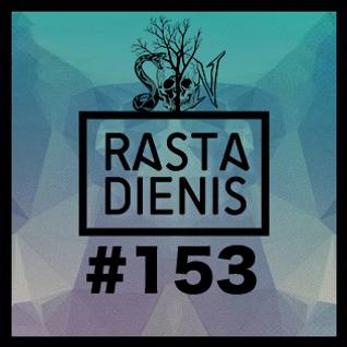 Rastadienis #153 @ CECHAS 48