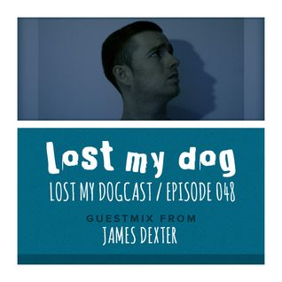 Lost My Dogcast 48 - James Dexter