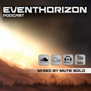 Eventhorizon Podcast #42 Mute Solo