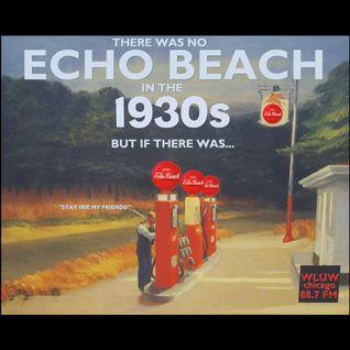 Echo Beach Radio Broadcast from Chicago, 07-15-16
