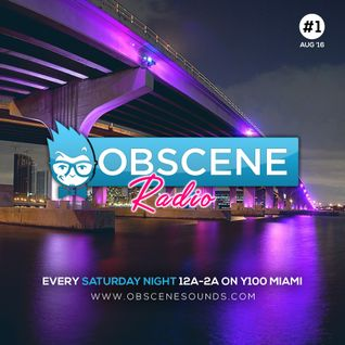DJ Obscene - OBSCENE RADIO #1 (August 2016)