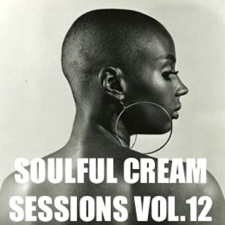Soulful Cream Sessions Vol.12