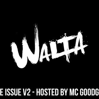 The Issue V2 - Hosted by MC Goodgrip