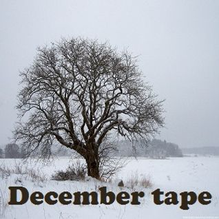 December Tape