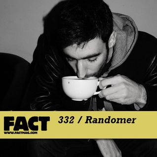 FACT mix 332 - Randomer (Jun '12)
