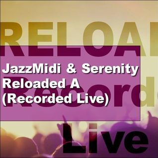 Reloaded A (Recorded Live)