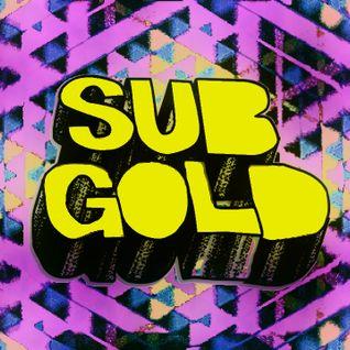 SubGold 010: 05/02/13