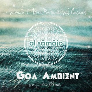 Goa Ambient by Al Sāmājo @ Ponta do Sal, Cascais, 17th of May, 2014