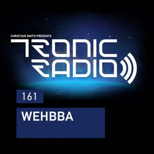 Tronic Podcast 161 with Wehbba