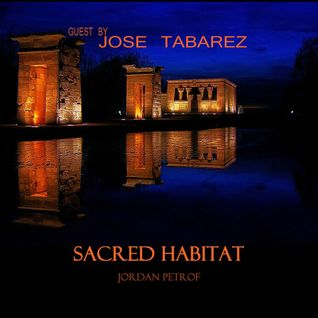 Jose Tabarez - Sacred Habitat 024 [2nd Anniversary show] [09 Aug 2014] on TM-radio