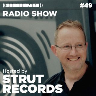 Soundcrash Radio Show #49 – Strut Records Takeover