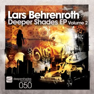 Lars Behrenroth - Time (Deeper Shades EP Volume 2) - Deeper Shades Recordings