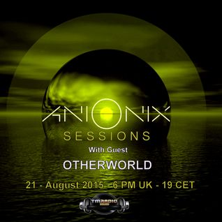 Ani Onix Sessions - host mix - August 2015 - Ep 012 - On TM-radio and Nube Music Radio